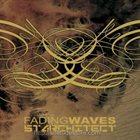STARCHITECT Fading Waves / Starchitect album cover