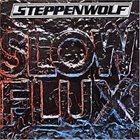STEPPENWOLF Slow Flux album cover