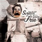 STOP THIS FALL Scream 'Til You're Free album cover