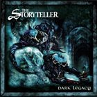 THE STORYTELLER Dark Legacy album cover