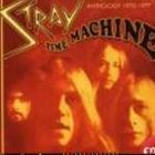 STRAY Time Machine - An Anthology 1970 - 1977 album cover