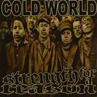 STRENGTH FOR A REASON Cold World / Strength For A Reason album cover
