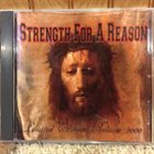 STRENGTH FOR A REASON Limited Edition Release 2000 album cover