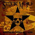 STUCK MOJO — Southern Born Killers album cover