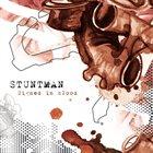 STUNTMAN Signed In Blood album cover