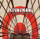 STUNTMAN The Target Parade + album cover