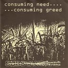 SUBSTANDARD Consuming Need... ...Consuming Greed album cover