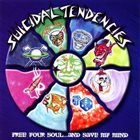 SUICIDAL TENDENCIES Free Your Soul... and Save My Mind album cover