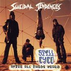 SUICIDAL TENDENCIES Still Cyco After All These Years Album Cover