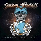 SUICIDAL TENDENCIES World Gone Mad album cover