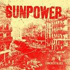 SUNPOWER Concrete Blues album cover
