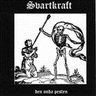 SVARTKRAFT Den Onda Pesten album cover