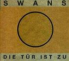 SWANS Die Tür ist zu album cover