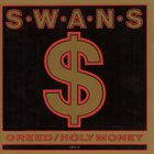 SWANS Greed / Holy Money album cover