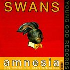 SWANS Love Of Life / Amnesia album cover