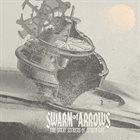 SWARM OF ARROWS The Great Seekers Of Lesser Life album cover