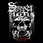 SWARM OF THE LOTUS SOTL Live Samplings Vol 1 album cover