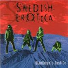 SWEDISH EROTICA Blindman's Justice album cover