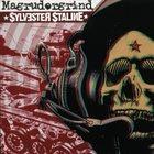 SYLVESTER STALINE Magrudergrind / Sylvester Staline album cover