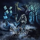 SYMPHONIC DESTINY The Fountain Of Eternal Life album cover