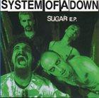 SYSTEM OF A DOWN Sugar E.P. album cover