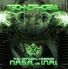 T3CHN0PH0B1A The DanceFl-Horror: N.A.S.A. vs I.N.R.I. album cover