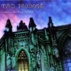 TAD MOROSE Leaving the Past Behind album cover