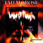 TAD MOROSE Reflections album cover