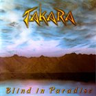 TAKARA Blind in Paradise album cover