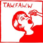 TAKE A WORM FOR A WALK WEEK T​.​A​.​W​.​F​.​A​.​W​.​W (Demo 2009) album cover