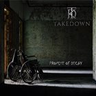 TAKEDOWN Promise Of Decay album cover