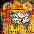TAKING YOUR LAST CHANCE Kill Everything album cover