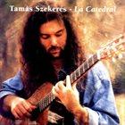 TAMÁS SZEKERES La Catedral album cover