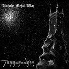 TANGORODRIM Unholy Metal Way album cover