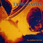 TANKCSAPDA Az Ember Tervez album cover
