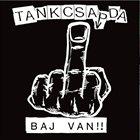 TANKCSAPDA Baj van!! album cover