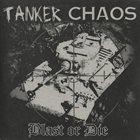 TANKER CHAOS Blast Or Die album cover