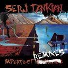 SERJ TANKIAN Imperfect Remixes album cover