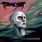 TANKIST — Unhuman album cover
