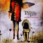 TAPPING THE VEIN Another Day Down album cover