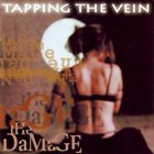 TAPPING THE VEIN The Damage album cover