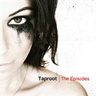 TAPROOT The Episodes album cover