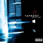 TAPROOT Welcome album cover