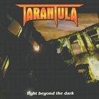 TARANTULA Light Beyond The Dark album cover