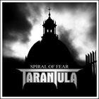 TARANTULA Spiral of Fear album cover