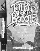 TARPIT BOOGIE The Clash Bar Bootleg album cover