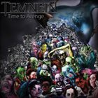 TEMNEIN Time to Avenge album cover