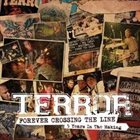 TERROR Forever Crossing the Line - 5 Years in the Making album cover