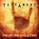 TESTAMENT The Spitfire Collection album cover