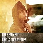 THAT'S OUTRAGEOUS! The Ready Set / That's Outrageous! album cover